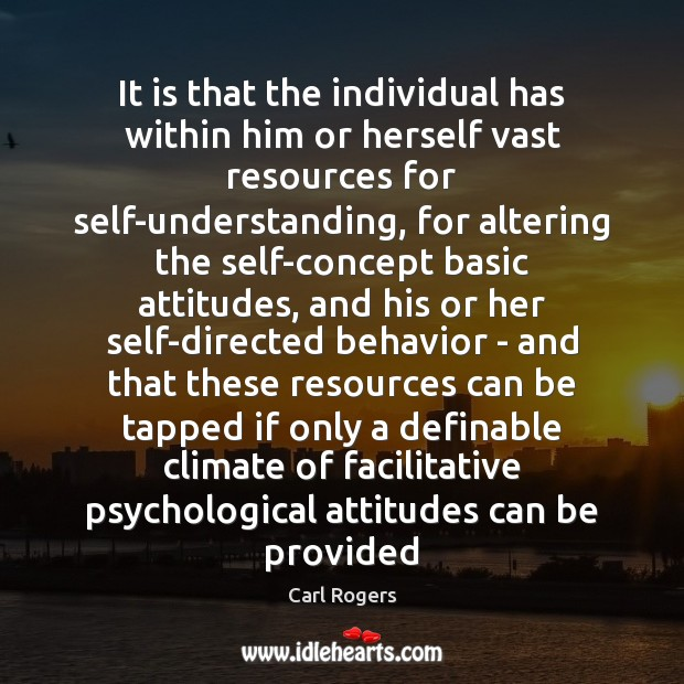 Image, It is that the individual has within him or herself vast resources