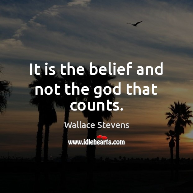 It is the belief and not the God that counts. Image