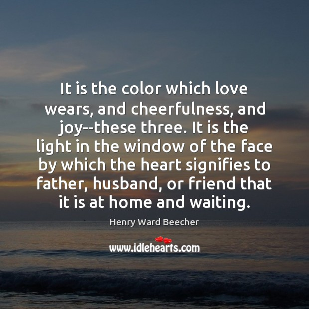 It is the color which love wears, and cheerfulness, and joy–these three. Image