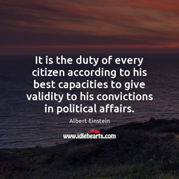 It is the duty of every citizen according to his best capacities Image