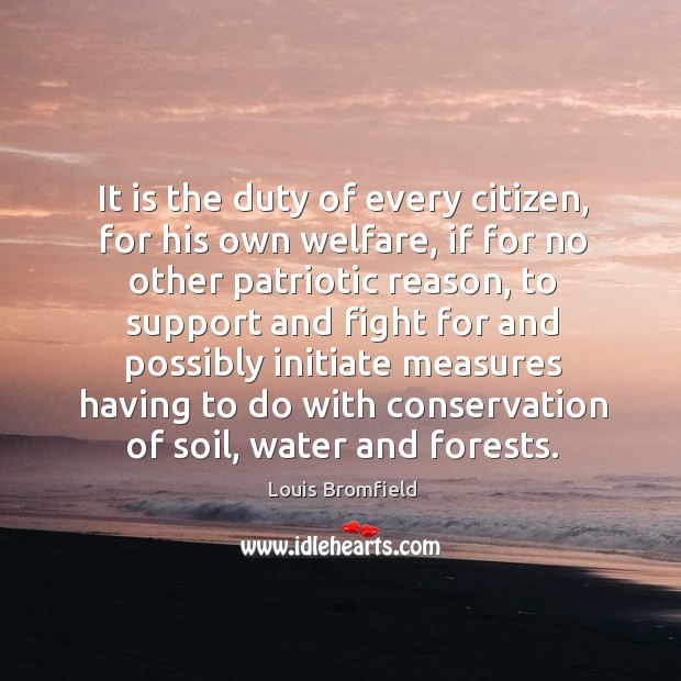 It is the duty of every citizen, for his own welfare, if Image