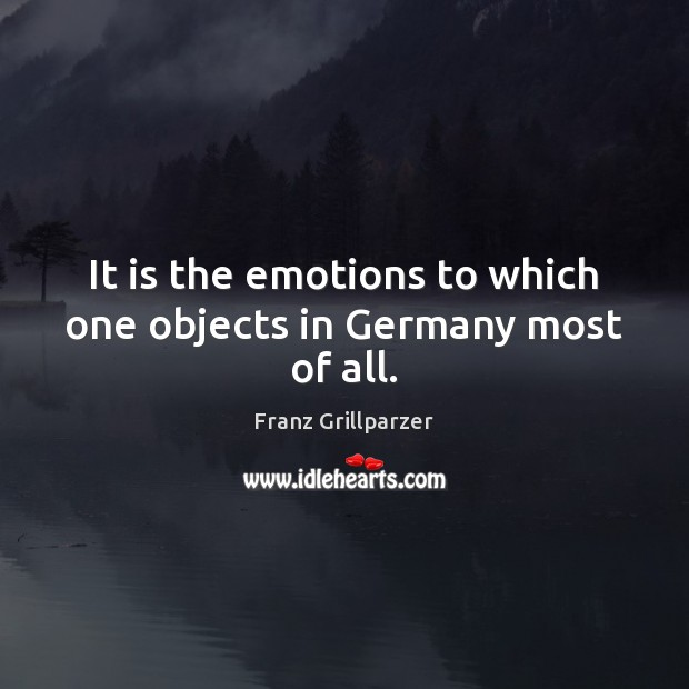 It is the emotions to which one objects in Germany most of all. Image