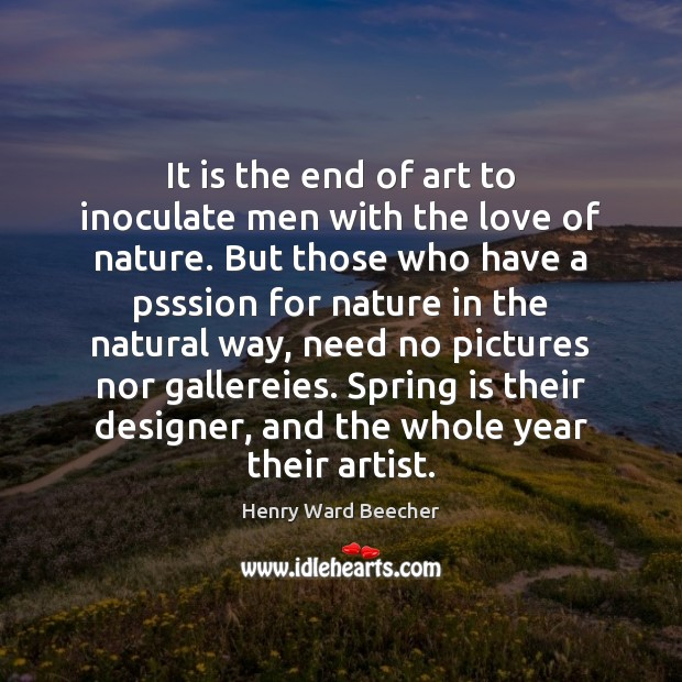 Image, It is the end of art to inoculate men with the love