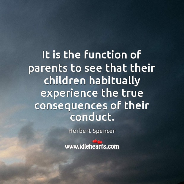 It is the function of parents to see that their children habitually Image