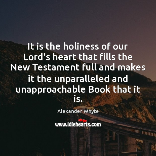 Image, It is the holiness of our Lord's heart that fills the New