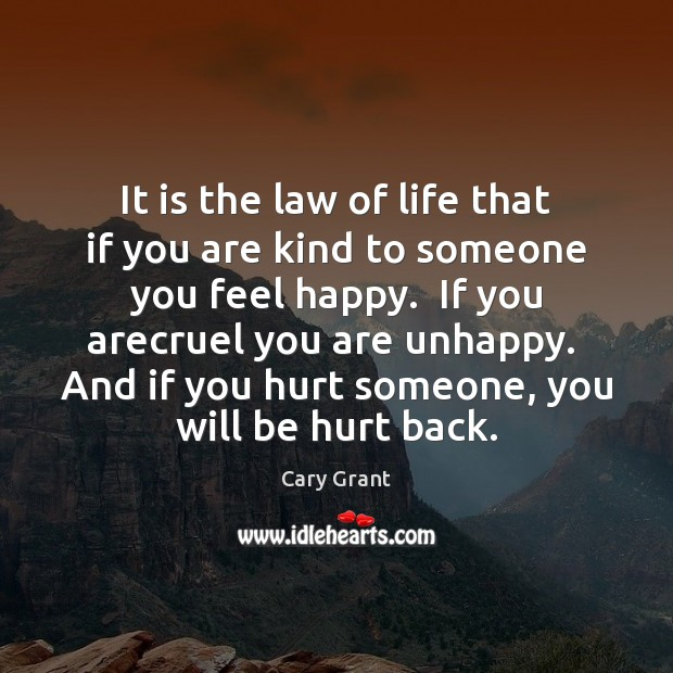 Image, It is the law of life that if you are kind to