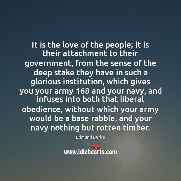 Image about It is the love of the people; it is their attachment to