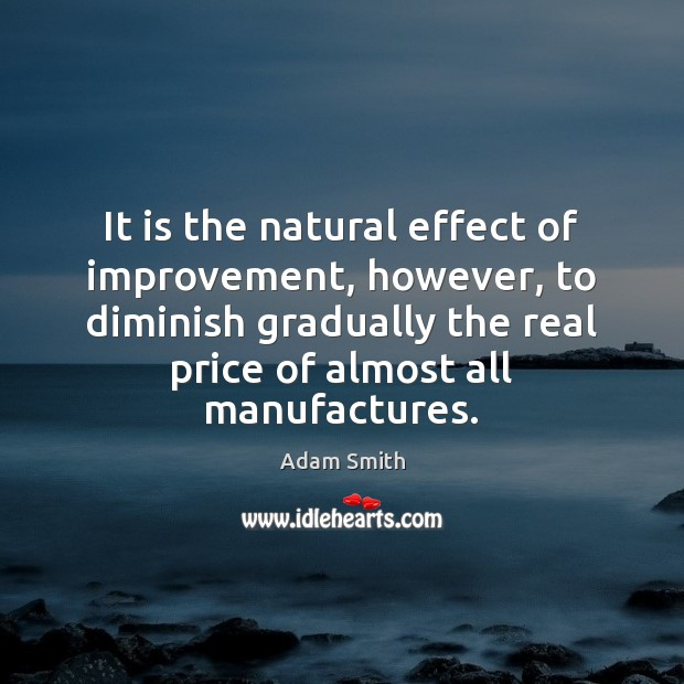 Image, It is the natural effect of improvement, however, to diminish gradually the