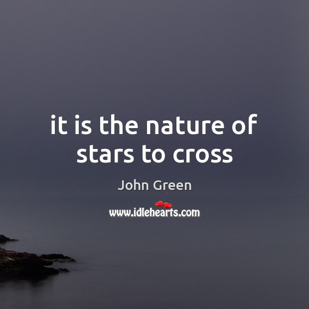 It is the nature of stars to cross Image