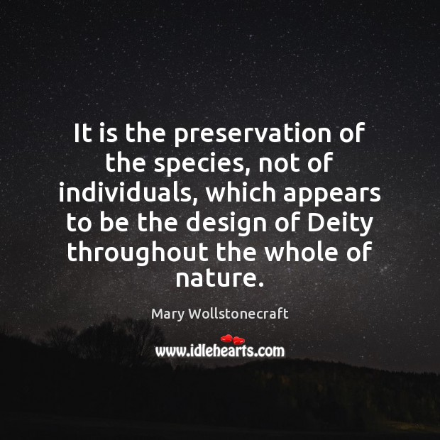 It is the preservation of the species, not of individuals, which appears Image