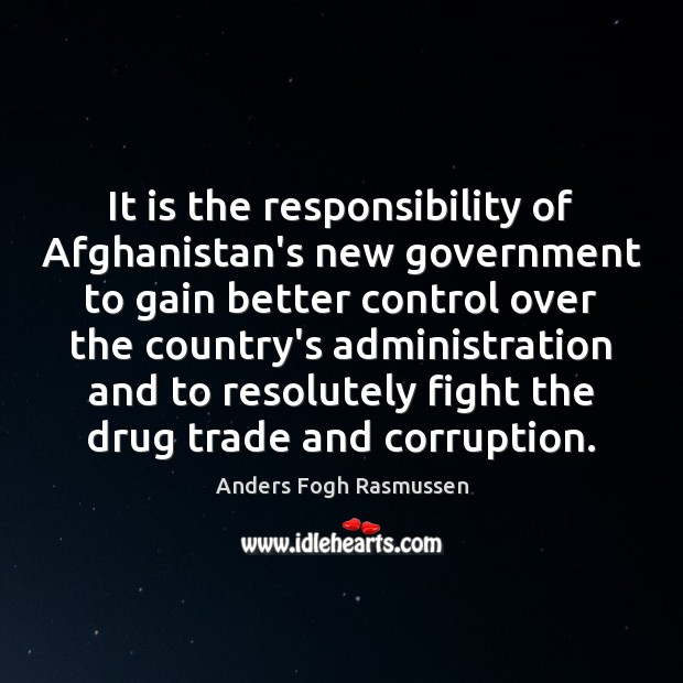 Image, It is the responsibility of Afghanistan's new government to gain better control