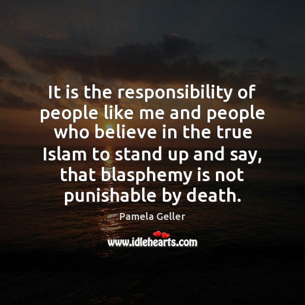 It is the responsibility of people like me and people who believe Image