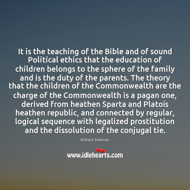 It is the teaching of the Bible and of sound Political ethics Image