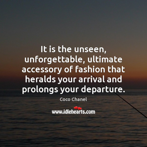 Image, It is the unseen, unforgettable, ultimate accessory of fashion that heralds your