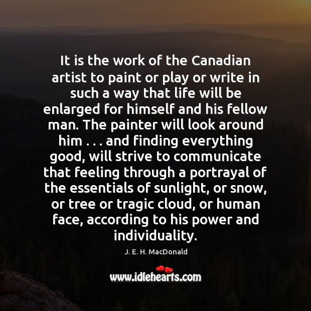 Picture Quote by J. E. H. MacDonald