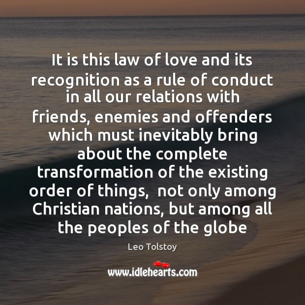 It is this law of love and its recognition as a rule Image