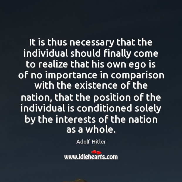 It is thus necessary that the individual should finally come to realize Image