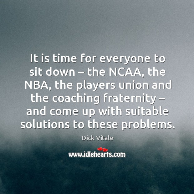 It is time for everyone to sit down – the ncaa, the nba, the players union and Image
