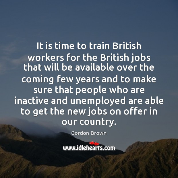 It is time to train British workers for the British jobs that Image