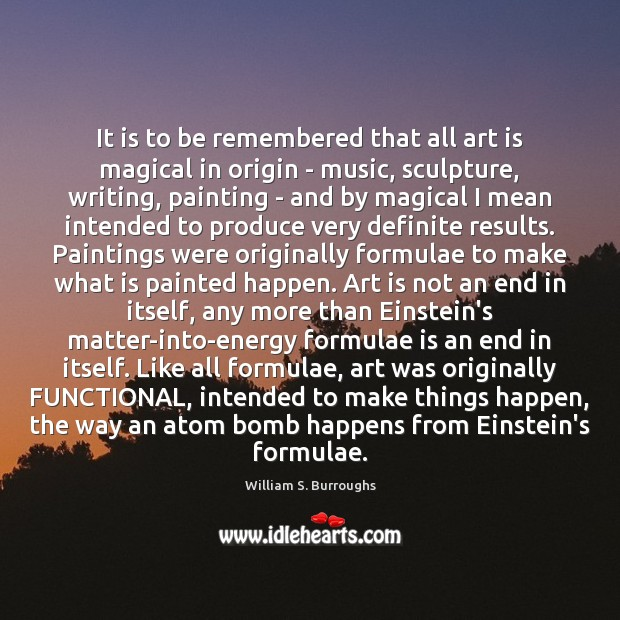 Image, It is to be remembered that all art is magical in origin