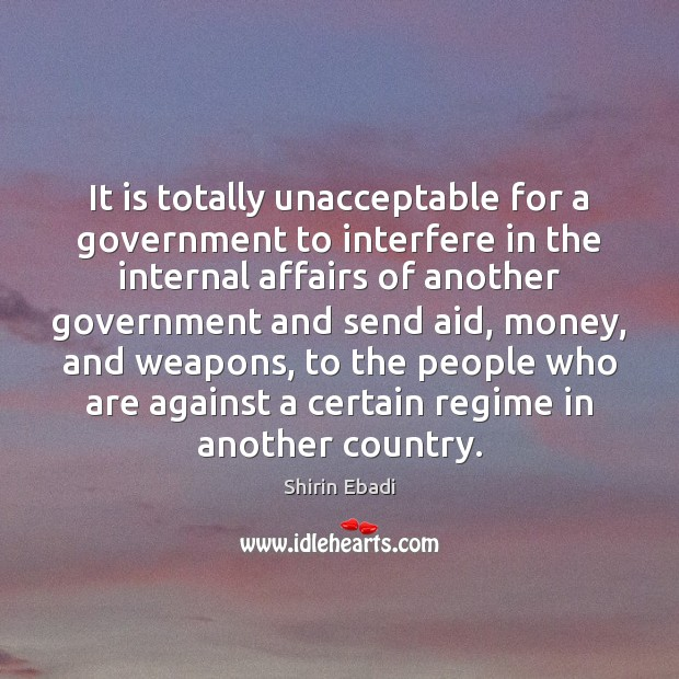 Image, It is totally unacceptable for a government to interfere in the internal