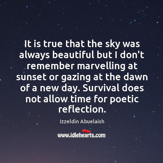 Image, It is true that the sky was always beautiful but I don't