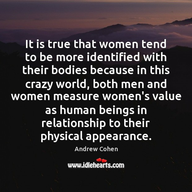 Image, It is true that women tend to be more identified with their