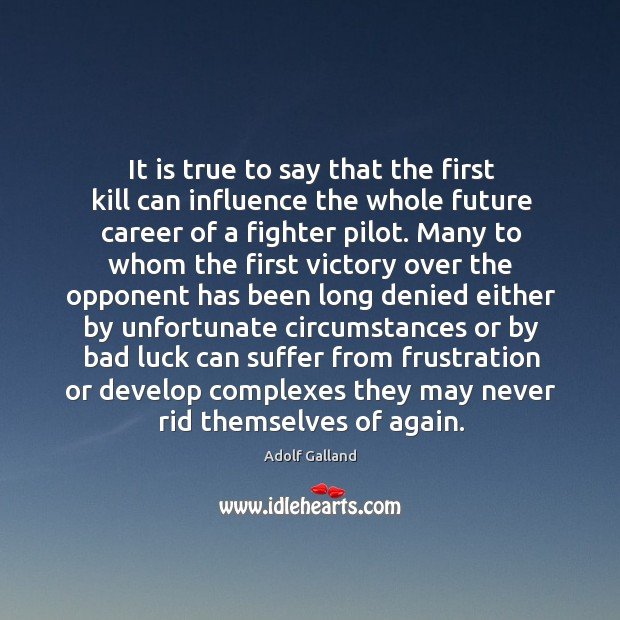 Image, It is true to say that the first kill can influence the