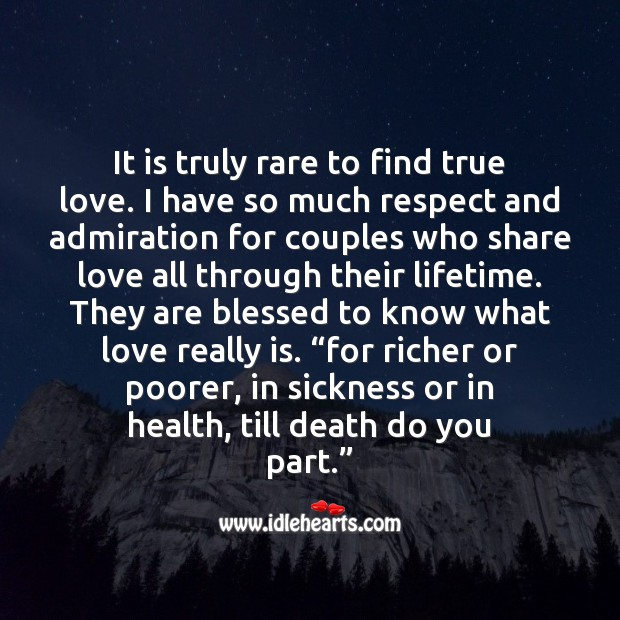 It is truly rare to find true love. True Love Quotes Image