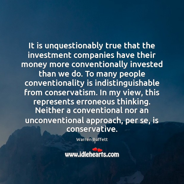 Image, It is unquestionably true that the investment companies have their money more