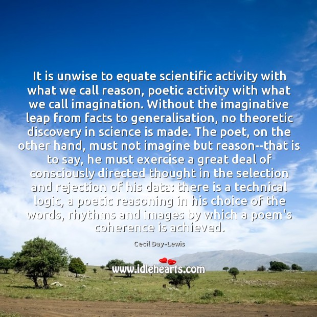 It is unwise to equate scientific activity with what we call reason, Image