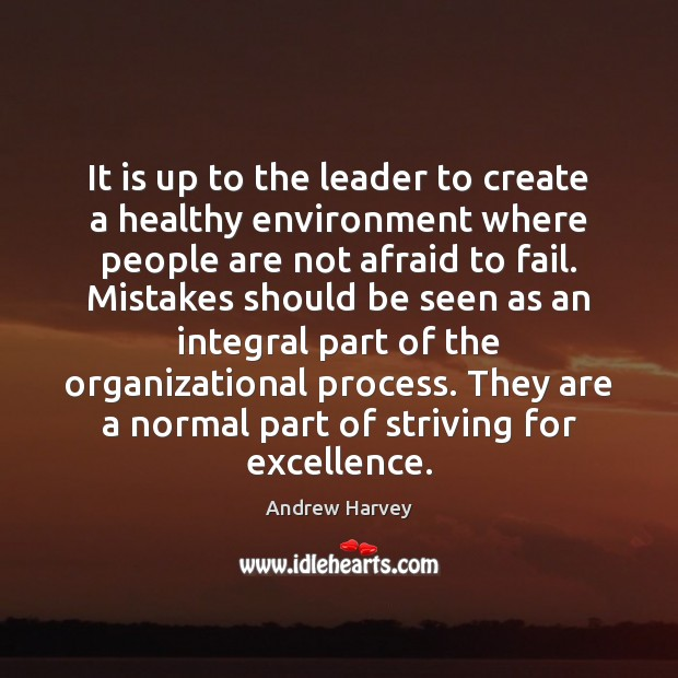 Image, It is up to the leader to create a healthy environment where