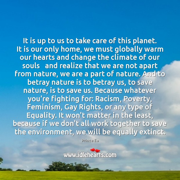 why must we take care of earth