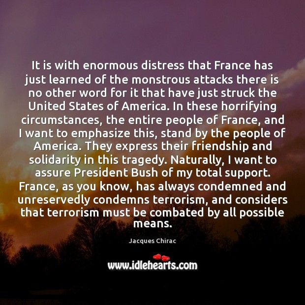 It is with enormous distress that France has just learned of the Image