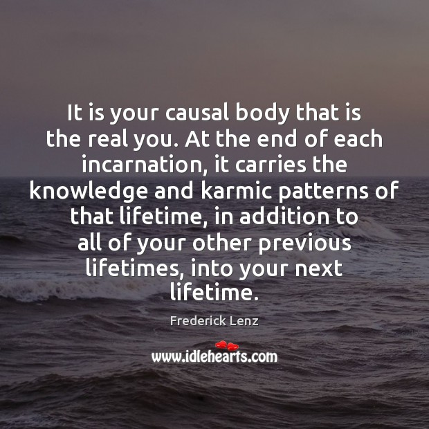 Image, It is your causal body that is the real you. At the