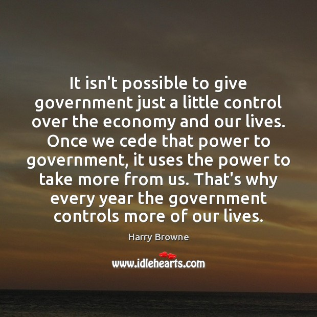 It isn't possible to give government just a little control over the Image