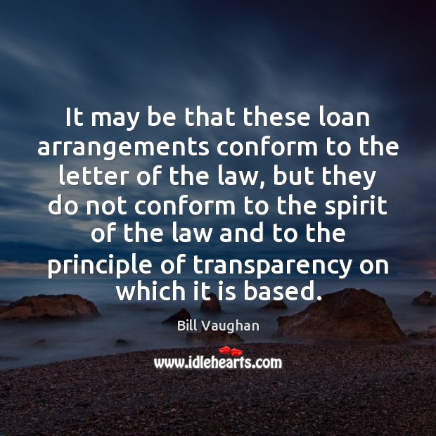 It may be that these loan arrangements conform to the letter of Image