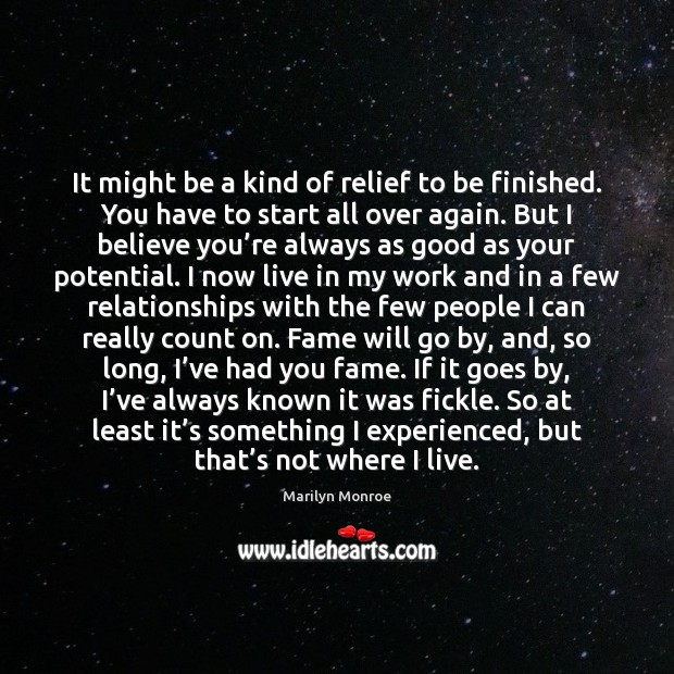 It might be a kind of relief to be finished. You have Image