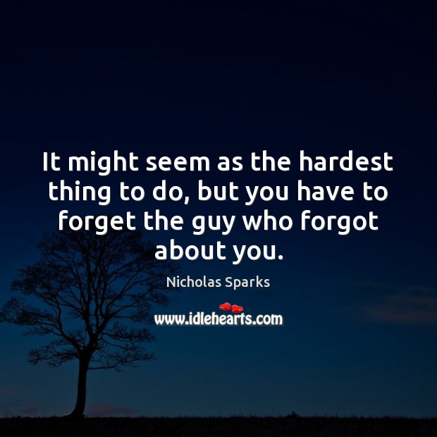 It might seem as the hardest thing to do, but you have Image