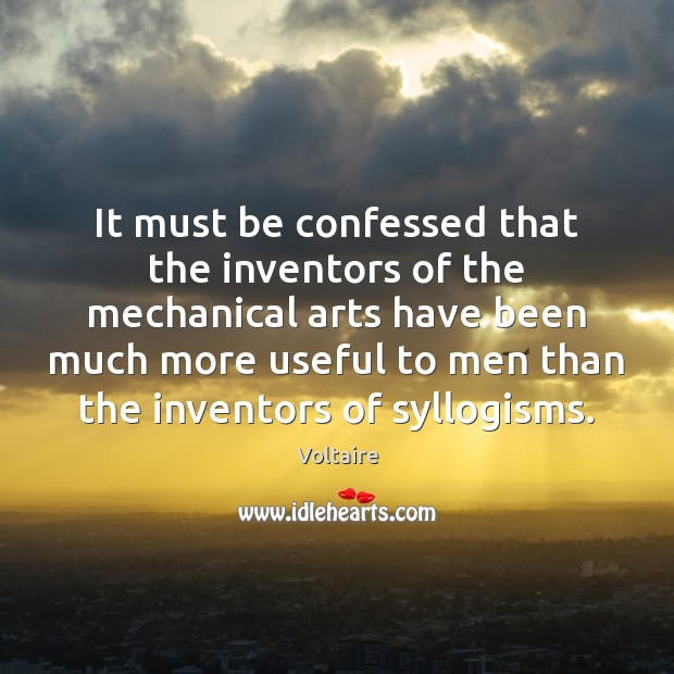 Image, It must be confessed that the inventors of the mechanical arts have