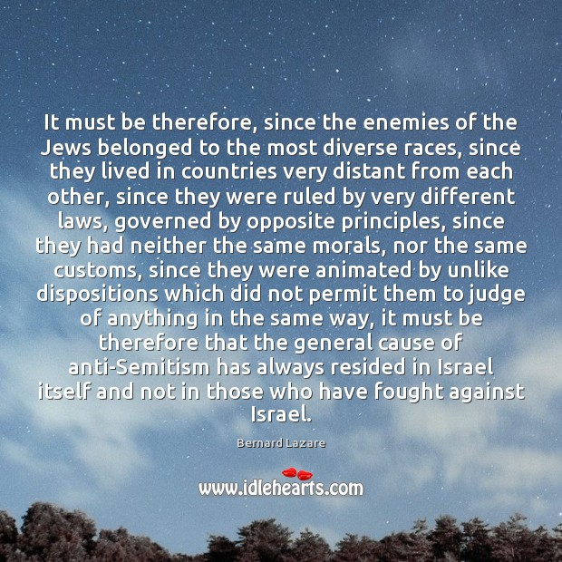 Image, It must be therefore, since the enemies of the Jews belonged to