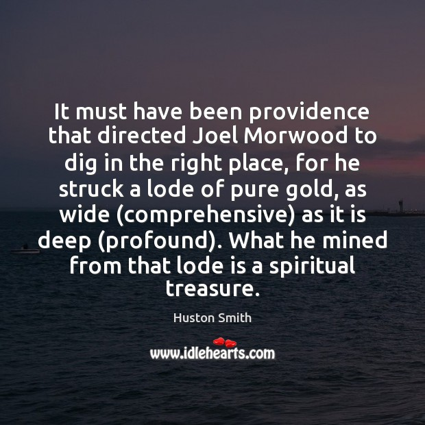 Image, It must have been providence that directed Joel Morwood to dig in