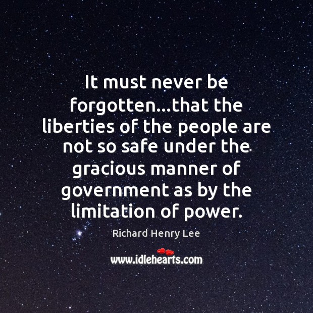 It must never be forgotten…that the liberties of the people are Image