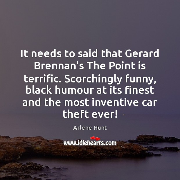 Image, It needs to said that Gerard Brennan's The Point is terrific. Scorchingly