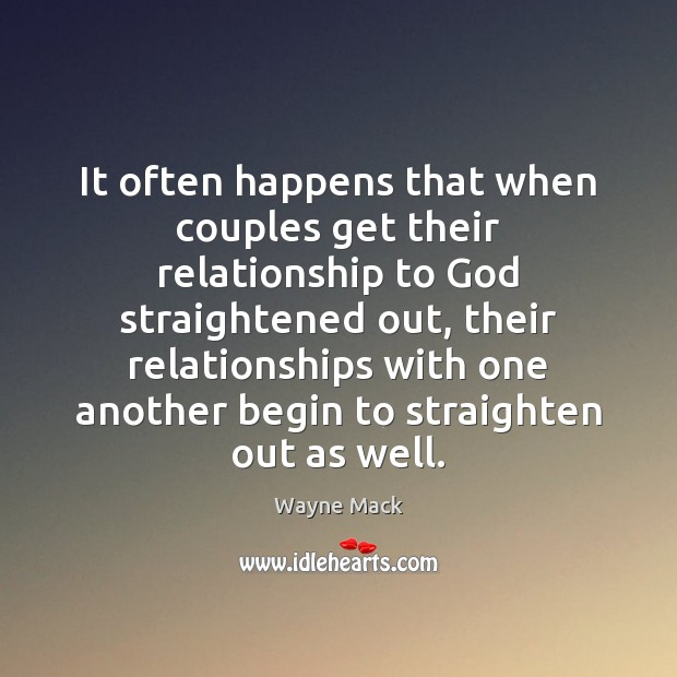 Image, It often happens that when couples get their relationship to God straightened