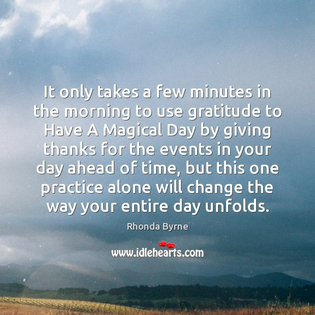 It only takes a few minutes in the morning to use gratitude Image