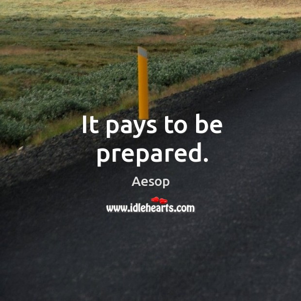 It pays to be prepared. Image