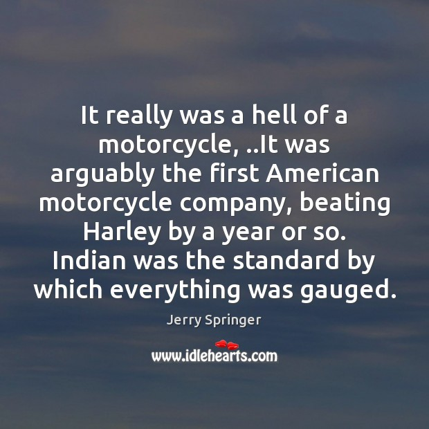 Image, It really was a hell of a motorcycle, ..It was arguably the