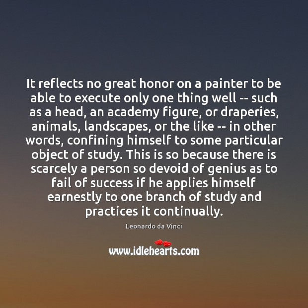 It reflects no great honor on a painter to be able to Execute Quotes Image