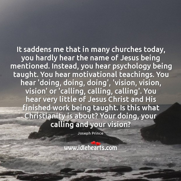 It saddens me that in many churches today, you hardly hear the Joseph Prince Picture Quote